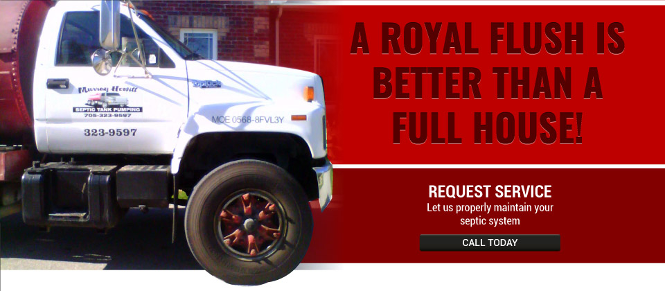 A Royal Flush is Better than a Full House! | Request service | septic truck
